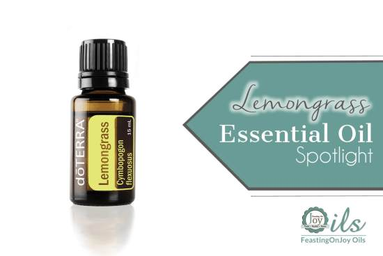 Essential Oil Spotlight: Lemongrass 1 | Feasting On Joy