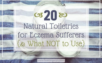 20 Natural Toiletries for Eczema Sufferers {& What Not to Use}