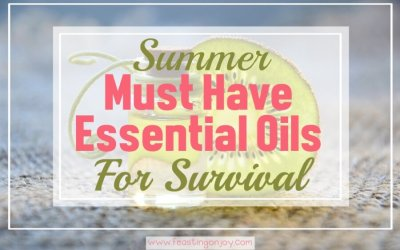 Must Have Essential Oils for Summer Survival {Blends & Singles}