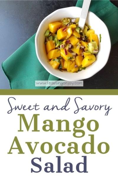 Sweet and Savory Mango Avocado Salad | Feasting On Joy