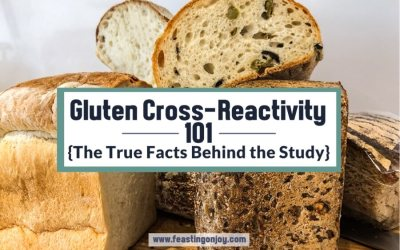 Gluten Cross-Reactivity 101 {The True Facts Behind the Study}