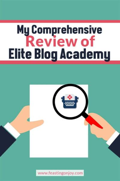 My Comprehensive Review of Elite Blog Academy | Feasting On Joy