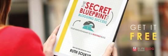 The Secret Blueprint for Blogging Success