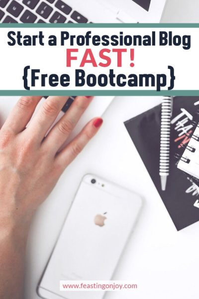 How to Start a Professional Blog Fast {Free Bootcamp!}