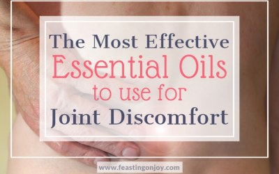 The Most Effective Essential Oils to Use for Joint Discomfort {My top 14}