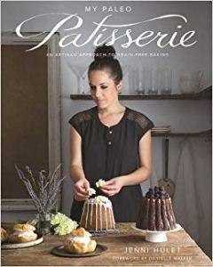 My Paleo Patisserie Baking for the Paleo Baker | Feasting On Joy