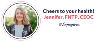 Cheers to Your Health! | Jennifer, FNTP, CEOC | Feasting On Joy