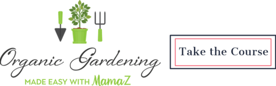Take the Organic Gardening Course | Feasting On Joy
