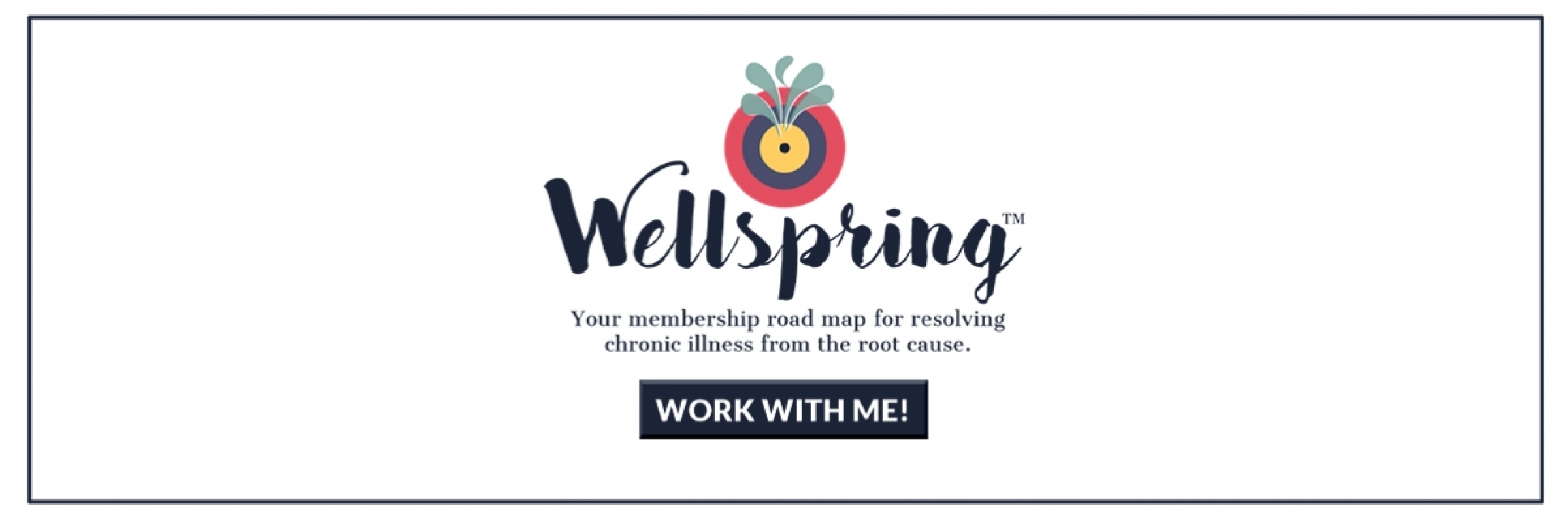 Wellspring Work With Me