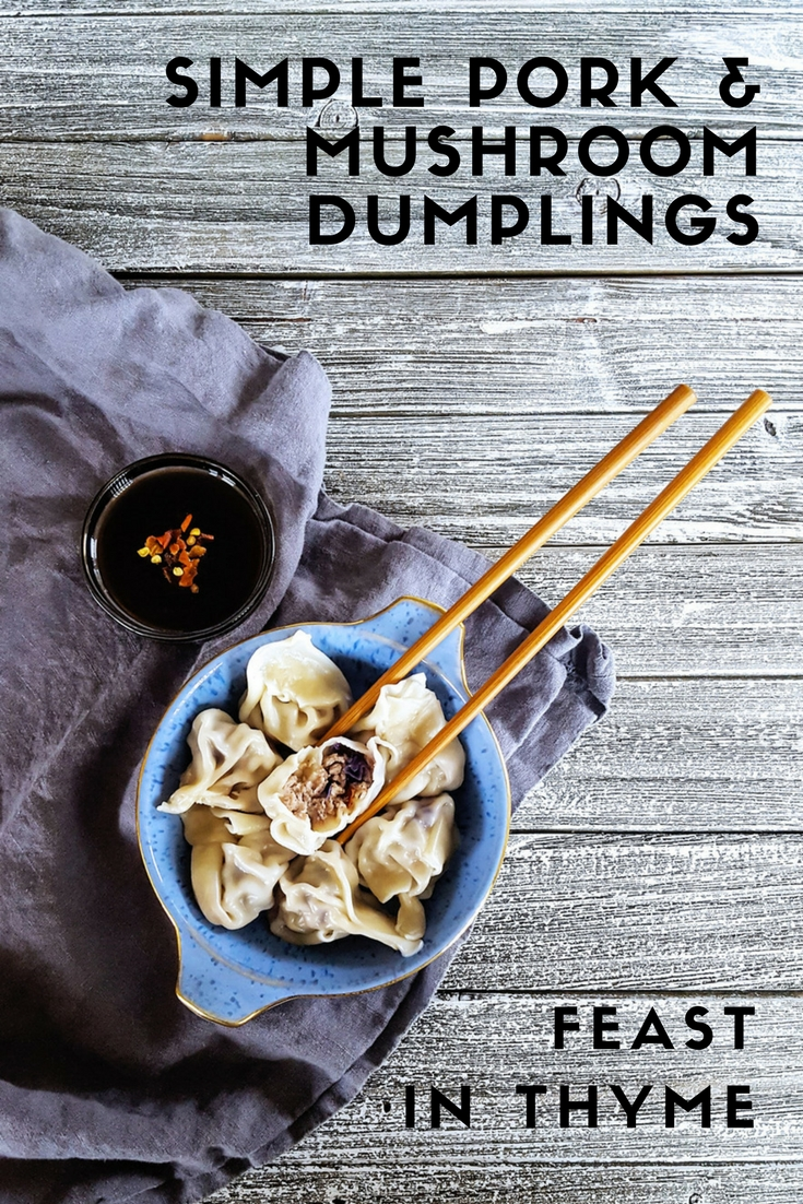 Traditional flavors and an #easyrecipe make these Simple Pork & Mushroom Dumplings a delicious way to enjoy #DimSum at home. Make them ahead for a quick #weeknightmeal when you need it! #dumpling #homemade #makeahead #mealplanning | FeastInThyme.com