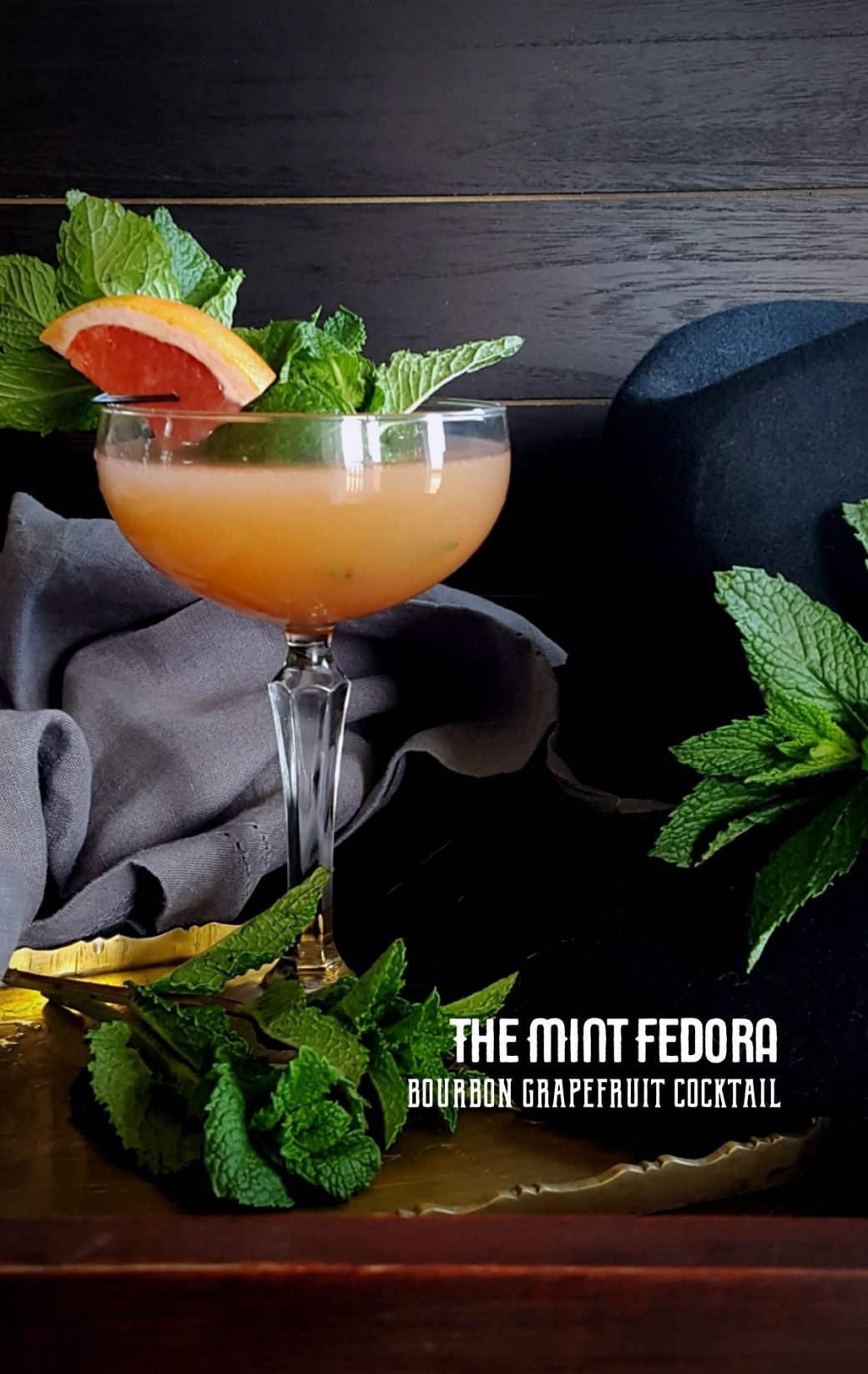 The Mint Fedora   A Bourbon Grapefruit Cocktail with Mint Syrup