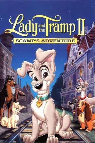 Lady and the Tramp 2 Scamp's Adventure 2001 movie poster