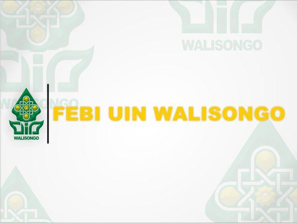 IAIN Walisongo Rencanakan Fakultas Ekonomi dan Bisnis Islam
