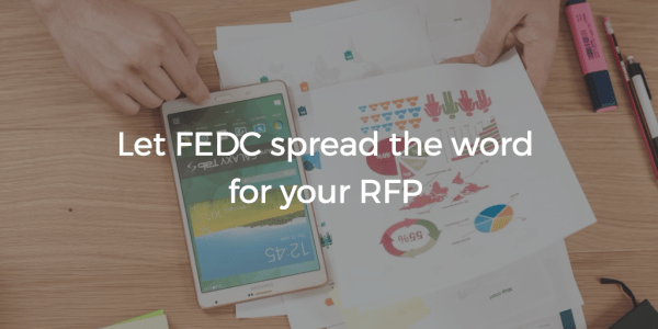 Image showing that FEDC can spread the word about your RFP