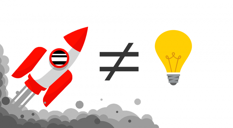 startup are not ideas