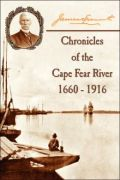 Chronicles of the Cape Fear River