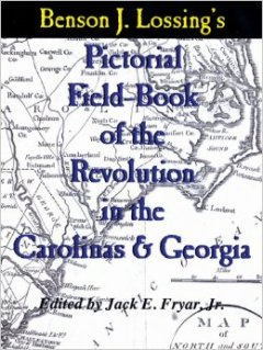 Pictorial Field-Book of the Revolution