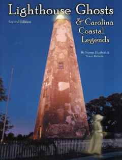 Lighthouse Ghosts & Carolina Coastal Legends