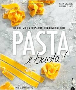 Pasta e Basta - Kochbuch der Autorinnen Manuela Krämer, Maria Saledare