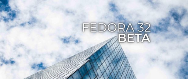 Announcing the release of Fedora 32 Beta