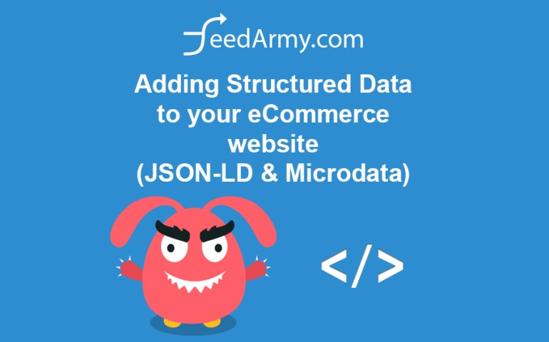 Adding Structured Data to your eCommerce website (JSON-LD & Microdata)