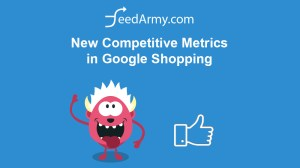 New Competitive Metrics in Google Shopping