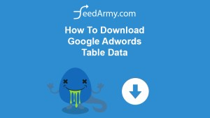 How To Download Google Adwords Table Data