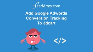 Add Google Adwords Conversion Tracking To 3dcart