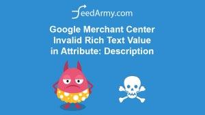 Google Merchant Center Invalid Rich Text Value in Attribute Description