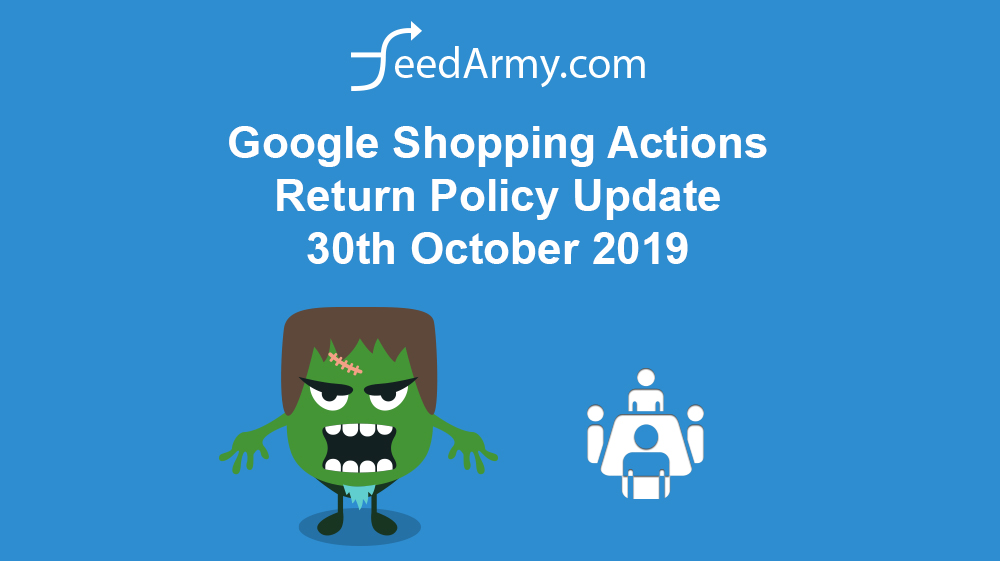 Google Shopping Actions Return Policy Update 30th October 2019