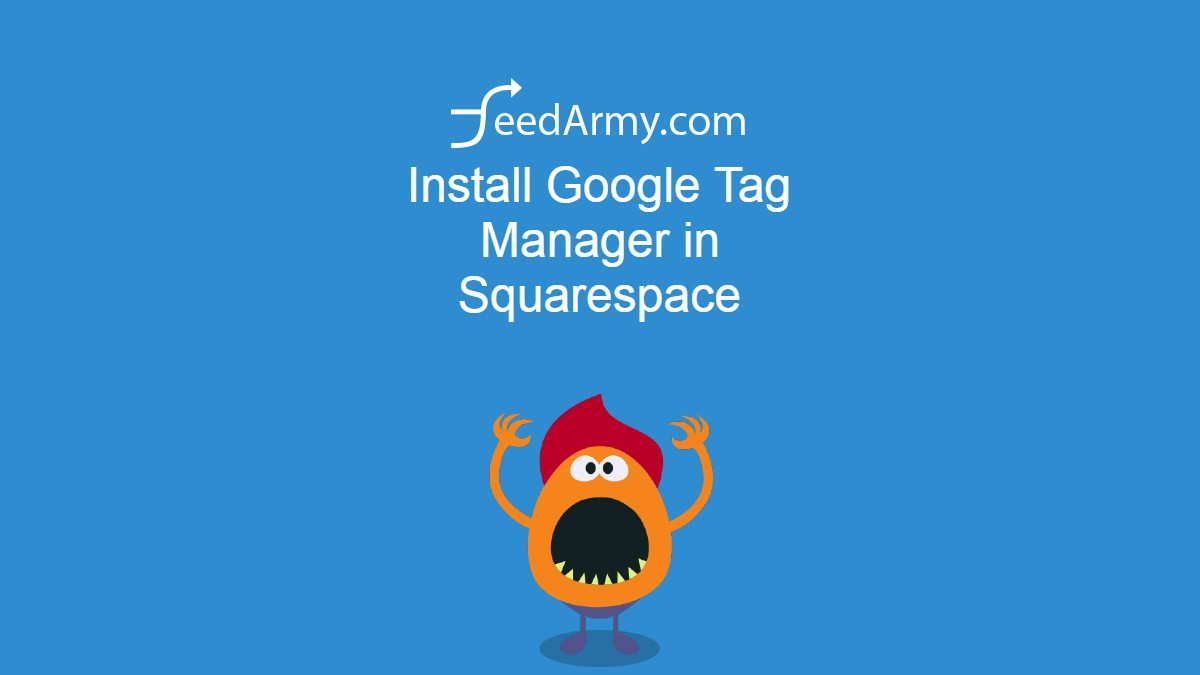 Install Google Tag Manager in Squarespace