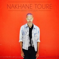 "NEW: Nakhane Touré - ""Brave Confusion"" 