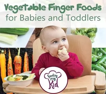 Best Vegetable Finger Foods For Baby And Toddlers
