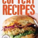 Restaurant Recipes Learn To Make These Copycat Recipes