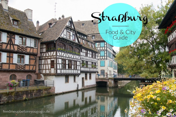 strassburg-food-and-city-guide-feed-me-up-before-you-go-go-1