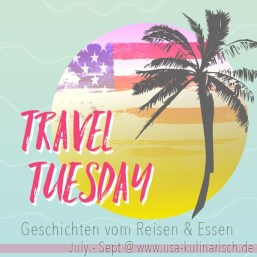 Travel Tuesday USA kulinarisch