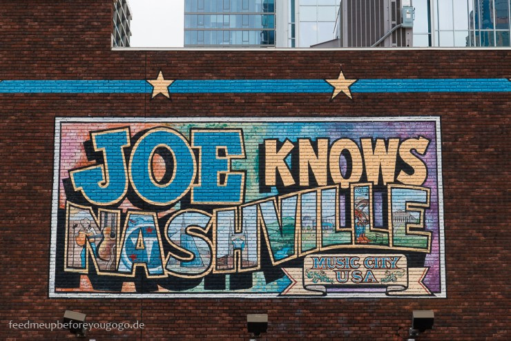 Broadway Mural Joe knows Nashville Tennesse Reisetipps Feed me up before you go-go