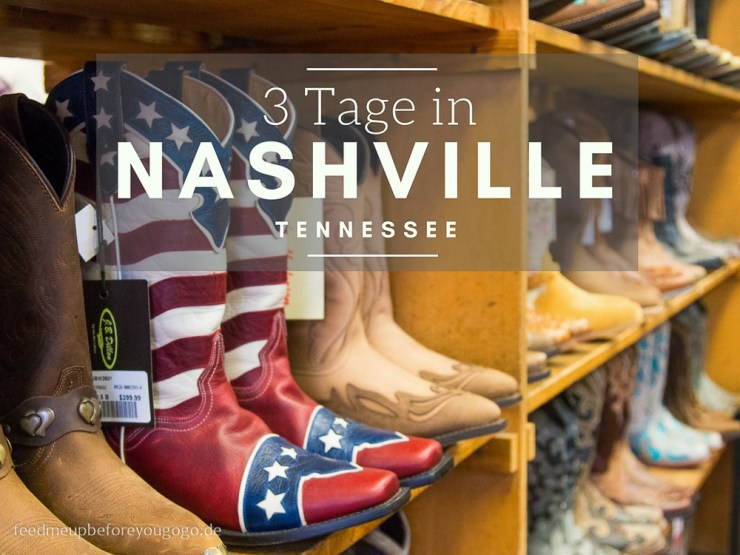 3 Tage in Nashville Reisetipps Feed me up before you go-go