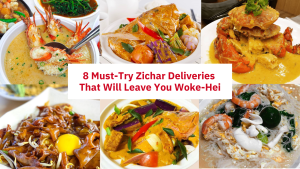 8 Must-Try Zichar Deliveries That Will Leave You Woke-Hei