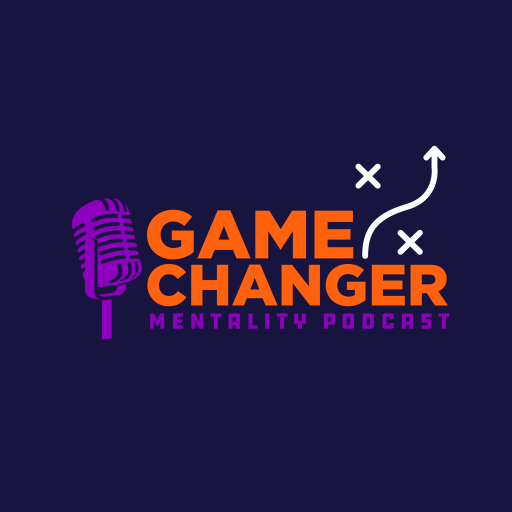 Game Changer Mentality – Strategies and Tactics to Overcoming Obstacles to Achieve Your Positive Potential