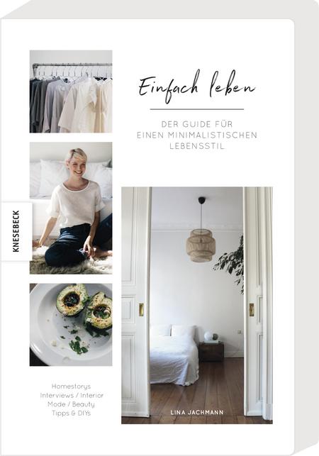 Buch: Einfach Leben, der Guide für einen minimalistischen Lebensstil