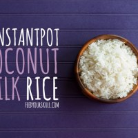 Instant Pot: Coconut Milk Rice + Rice Bowl Idea!