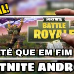 FORTNITE OFICIAL ANDROID – DOWNLOAD ABAIXO