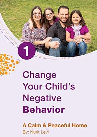 Change Your Child`s Negative Behavior Book Cover