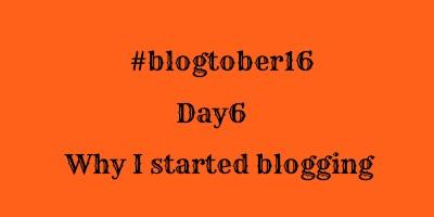 blogtober6