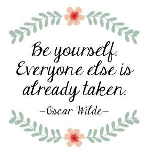be-yourself-everyone-else-already-taken-inspirational-art-print_2048x2048