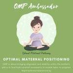 Optimal Maternal Positioning Ambassadrice