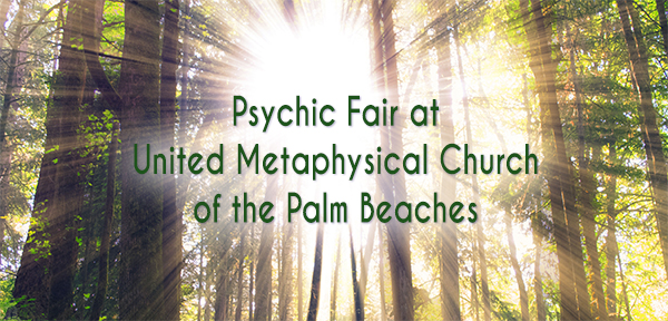 Psychic Fair at United Metaphysical Church of the Palm Beaches