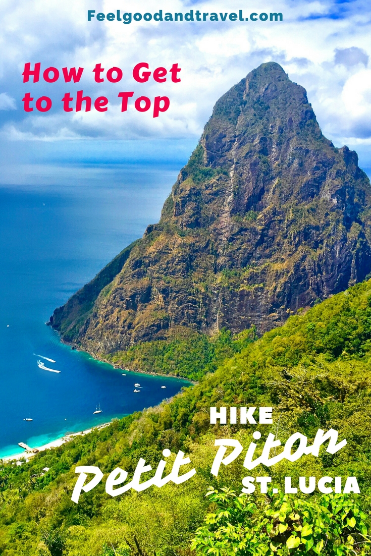 The Unforgettable Experience Of Hiking Petit Piton In St