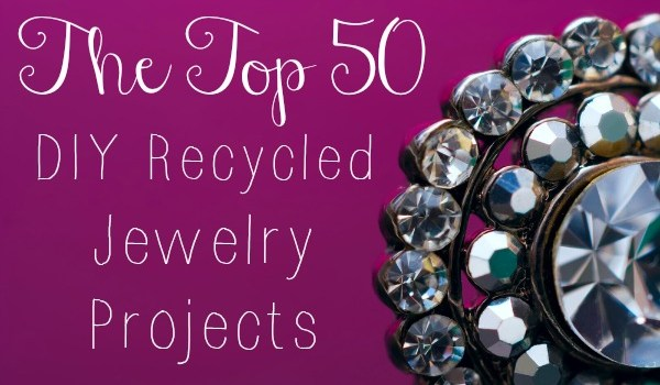 the-top-50-DIY-recycled-jewelry-projects